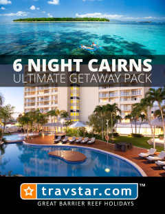6 Night Cairns Ultimate Getaway