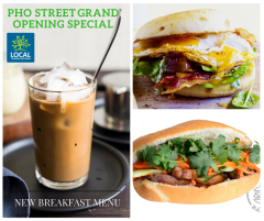 Rise and Shine with Pho Street's New Breakfast Menu! Grand Opening Special!