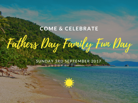 Fathers Day Family Fun Day on Fitzroy Island - Kids Travel & Eat FREE